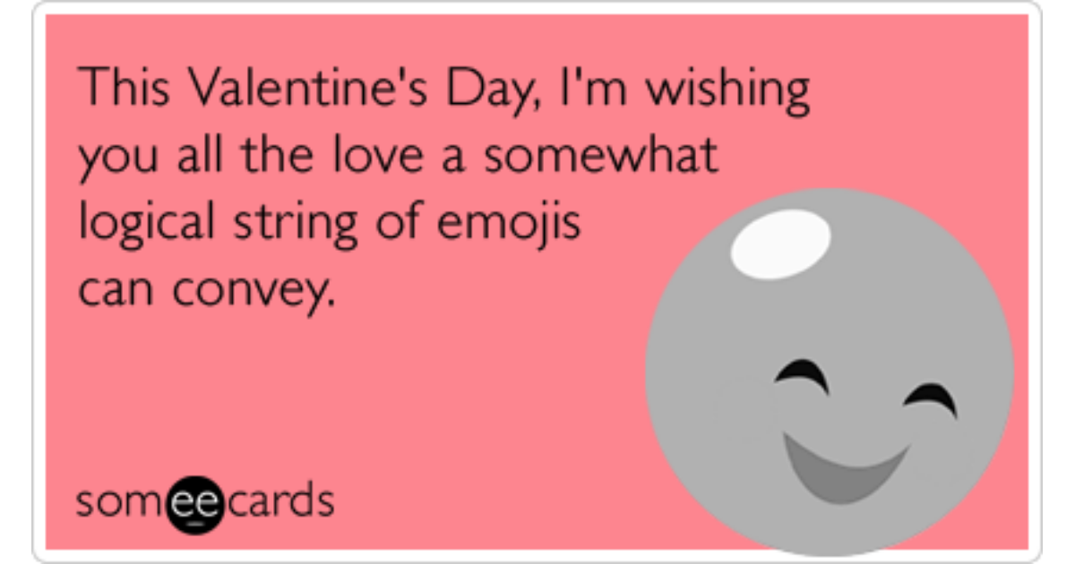This Valentines Day Im Wishing You All The Love A Somewhat – Valentines E Cards Funny