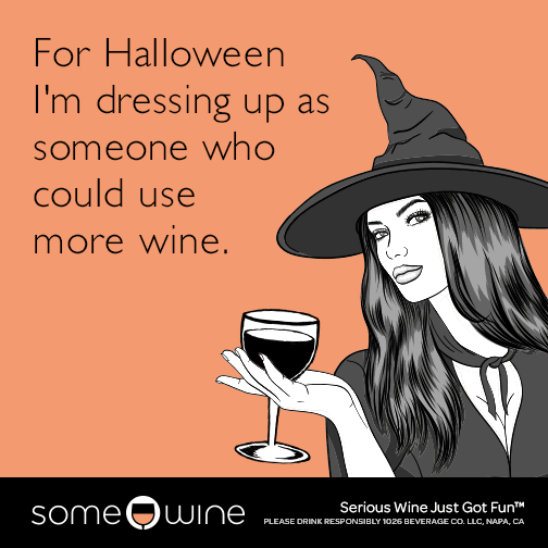 9bfef86f1e5f For halloween I'm dressing up as someone who could use more wine ...