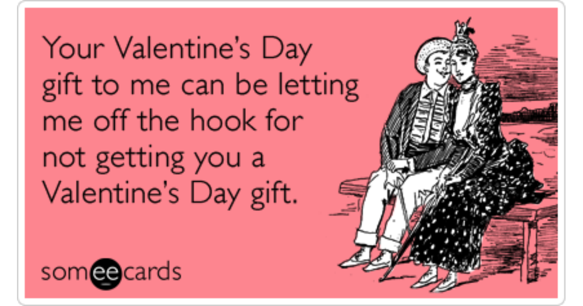 Apology Gift Love Date Valentines Day Funny Ecard | Valentine\'s ...