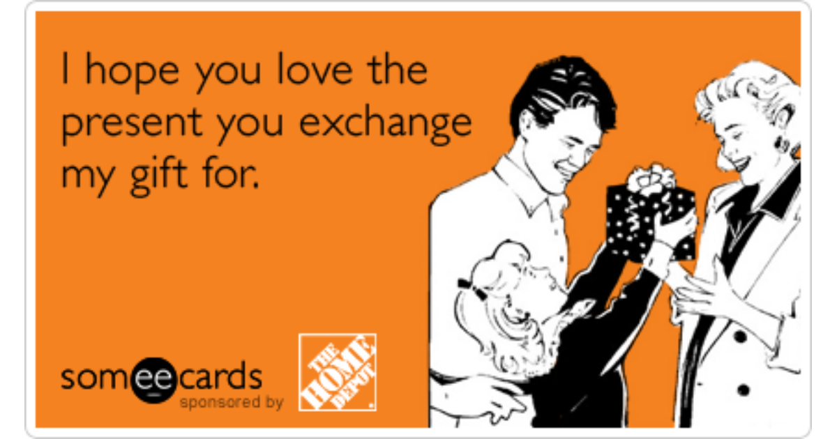 Gifts Presents Holidays Christmas Exchange Home Depot Funny Ecard ...