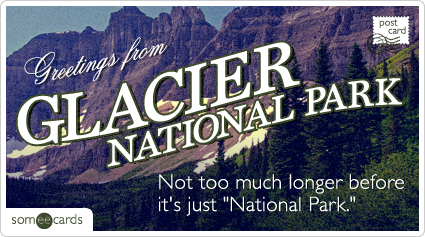 "Not too much longer before it's just ""National Park."""