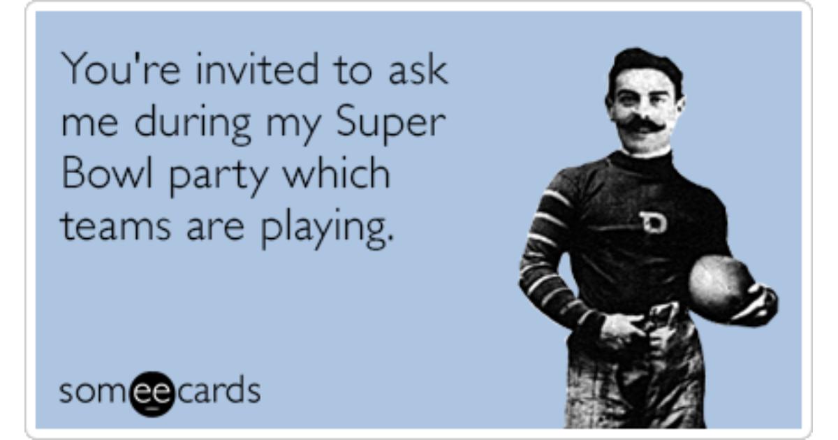 hRtMALinvite seahawks broncos super bowl sunday ecards someecards share image 1479837548 super bowl party invite ask playing funny ecard super bowl ecard