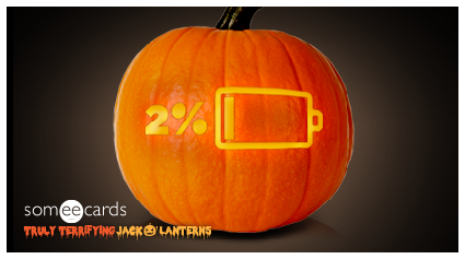 Truly Terrifying Jack O' Lantern: Low battery.