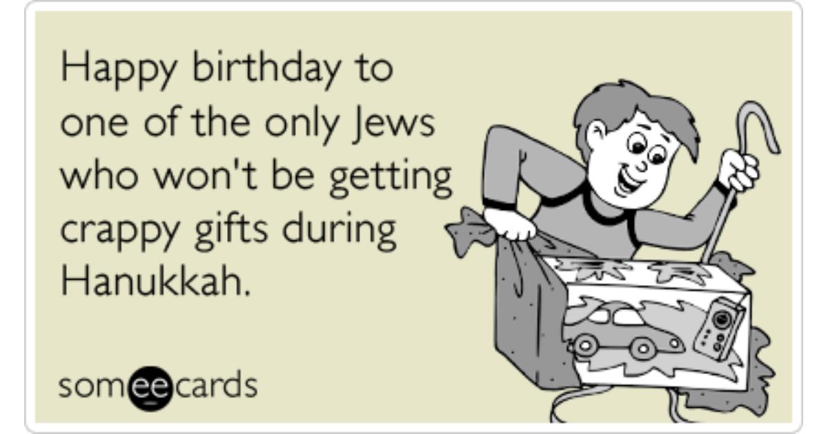 Jewish Birthday Hanukkah Gifts Funny Ecard Birthday Ecard