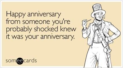 Funny Anniversary Memes Ecards Someecards
