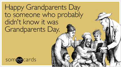 Happy Grandparents Day to someone who probably didn't know it was Grandparents Day