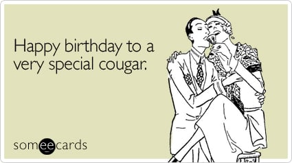 Happy Birthday To A Very Special Cougar