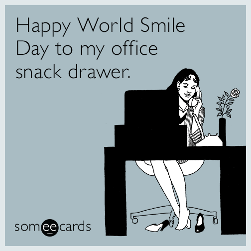 Happy World Smile Day to my office snack drawer.
