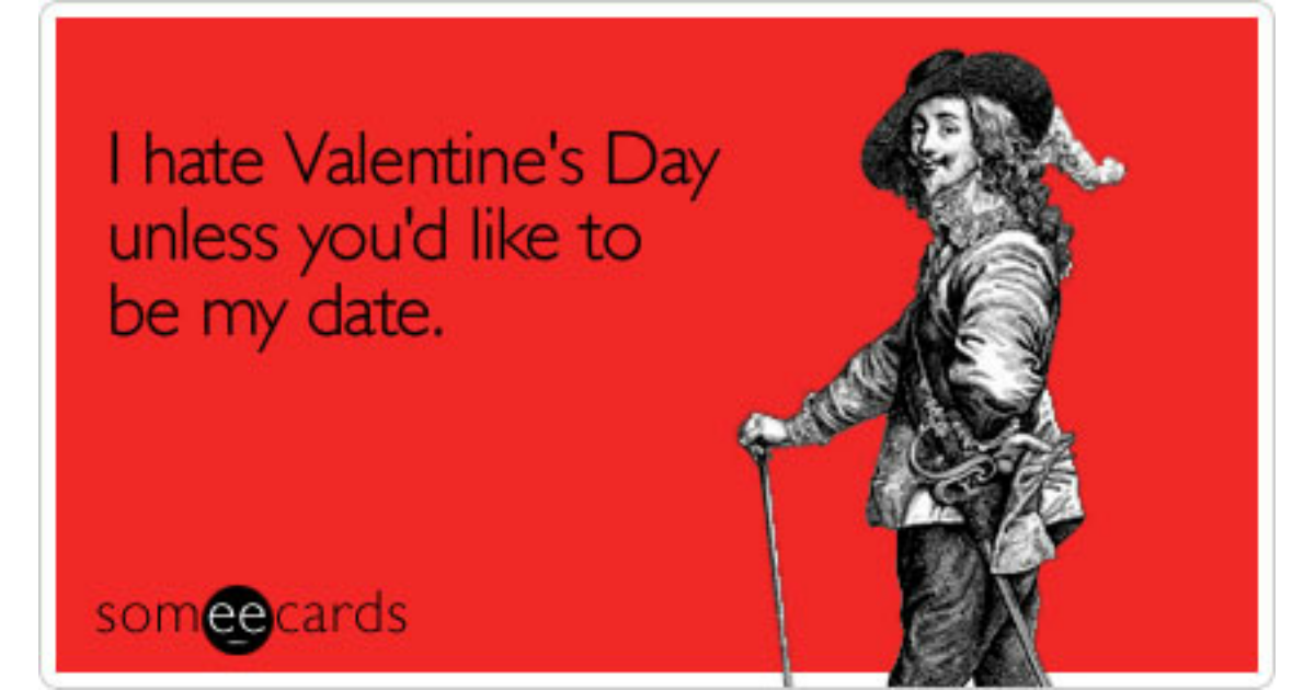 I Hate Valentines Day Unless Youd Like To Be My Date – I Hate Valentines Day Cards