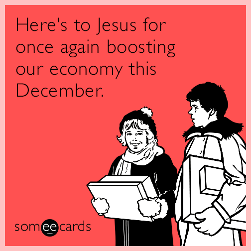 Here's to Jesus for once again boosting our economy.