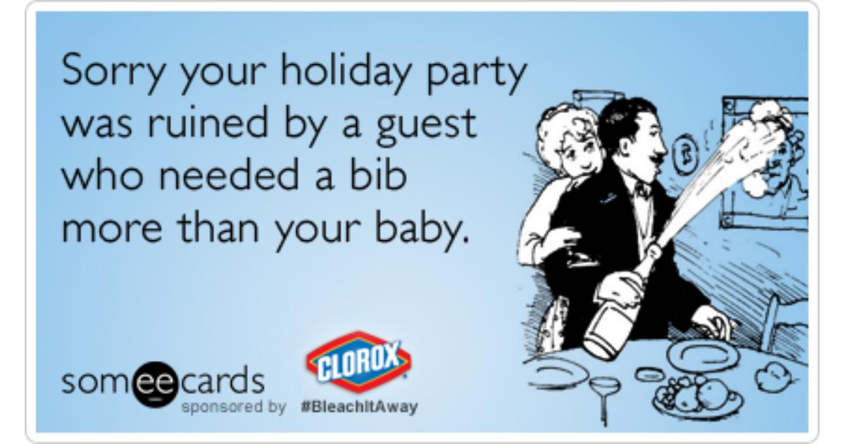 Holiday Christmas Party Eat Drink Clorox Funny Ecard | Clorox Bleach It  Away Ecard