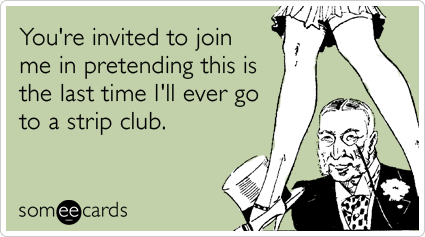 Honest Bachelor Party Invite Strip Club Funny Ecard Weddings Ecard