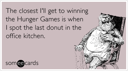 hunger games donuts work office food funny ecard movies ecard