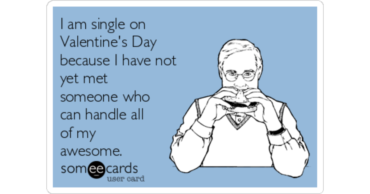 I am single on valentines day
