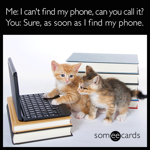 I can't find my phone, can you call it?