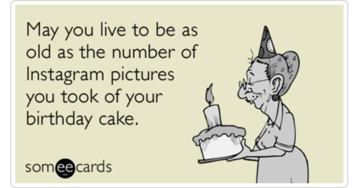 Instagram Photos Birthday Cake Celebrate Funny Ecard