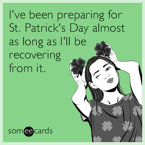 d6d9f2eb I've been preparing for St. Patrick's Day almost as long as I'