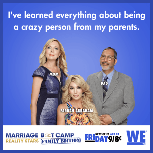 I've learned everything about being a crazy person from my parents.