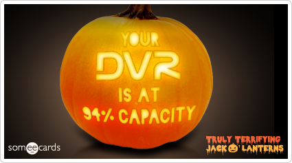 someecards.com - Truly Terrifying Jack O' Lantern: DVR full.