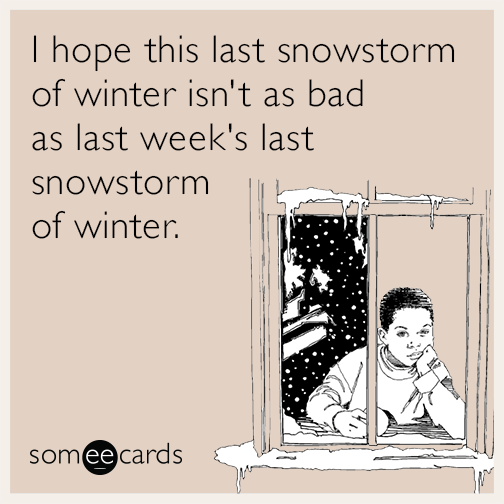 Funny Snow Storm Memes Ecards Someecards