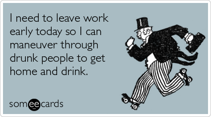 St Patricks Day Work Early Celebrate Drink Funny Ecard ...