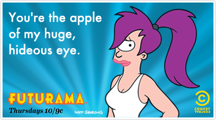 Funny futurama memes ecards someecards youre the apple of my huge hideous eye bookmarktalkfo Images