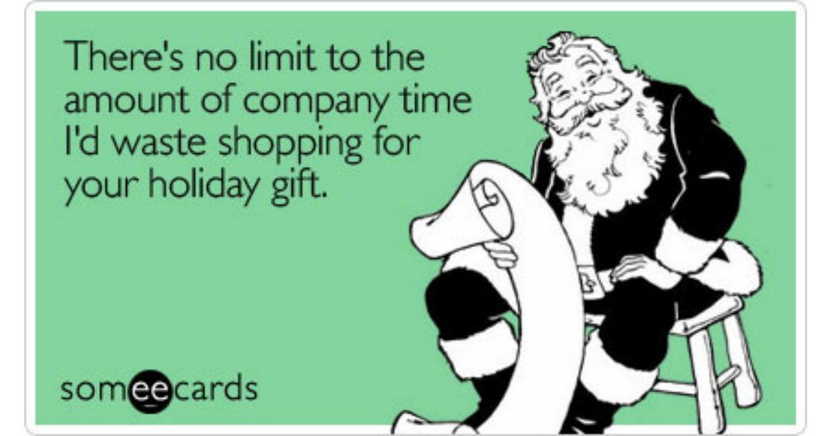 Holiday Gift Shopping At Work   Christmas Season Ecard