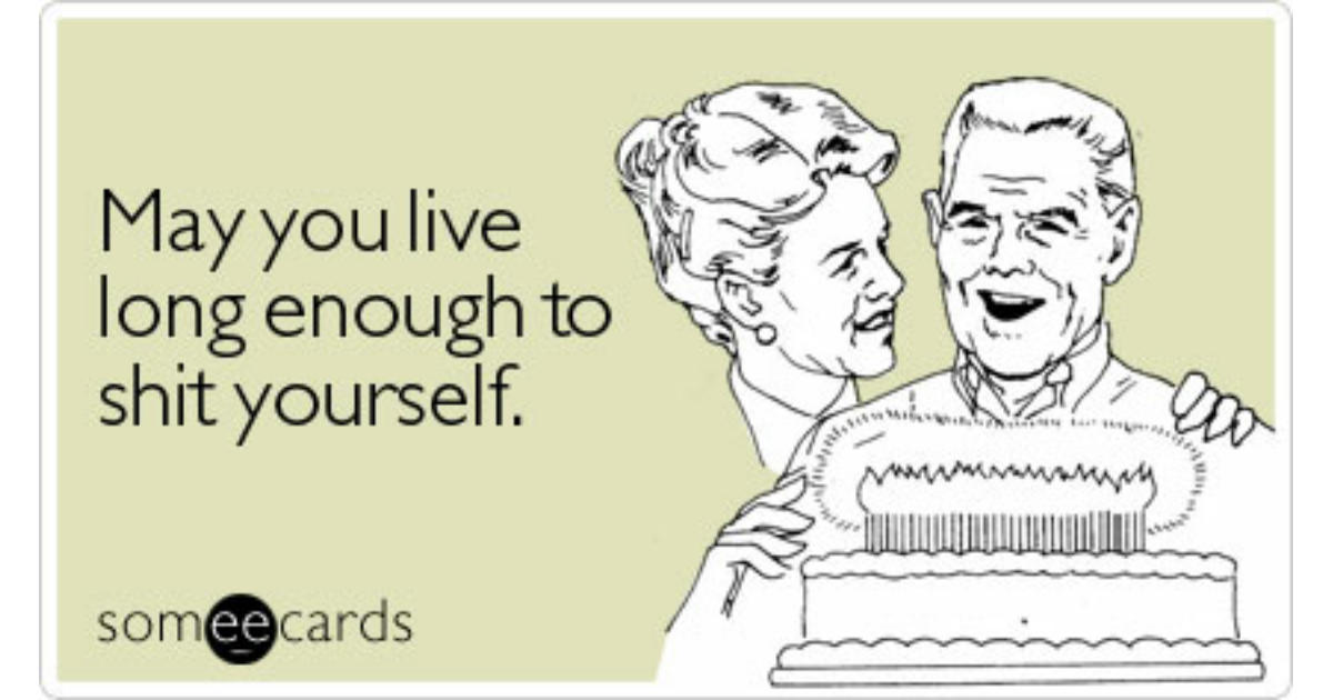 Funny Birthday Memes Ecards Someecards – Funny Birthday Cards About Getting Old