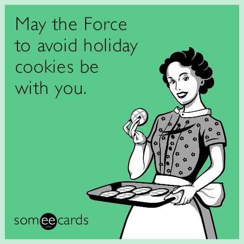May the Force to avoid holiday cookies be with you.