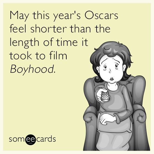 May this year's Oscars feel shorter than the length of time it took to film Boyhood.