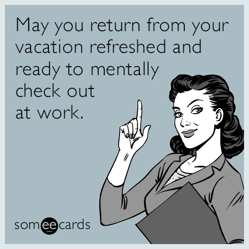 Back To Work Quotes After Vacation: 34 Utterly Random Memes Everyone Should Laugh At This