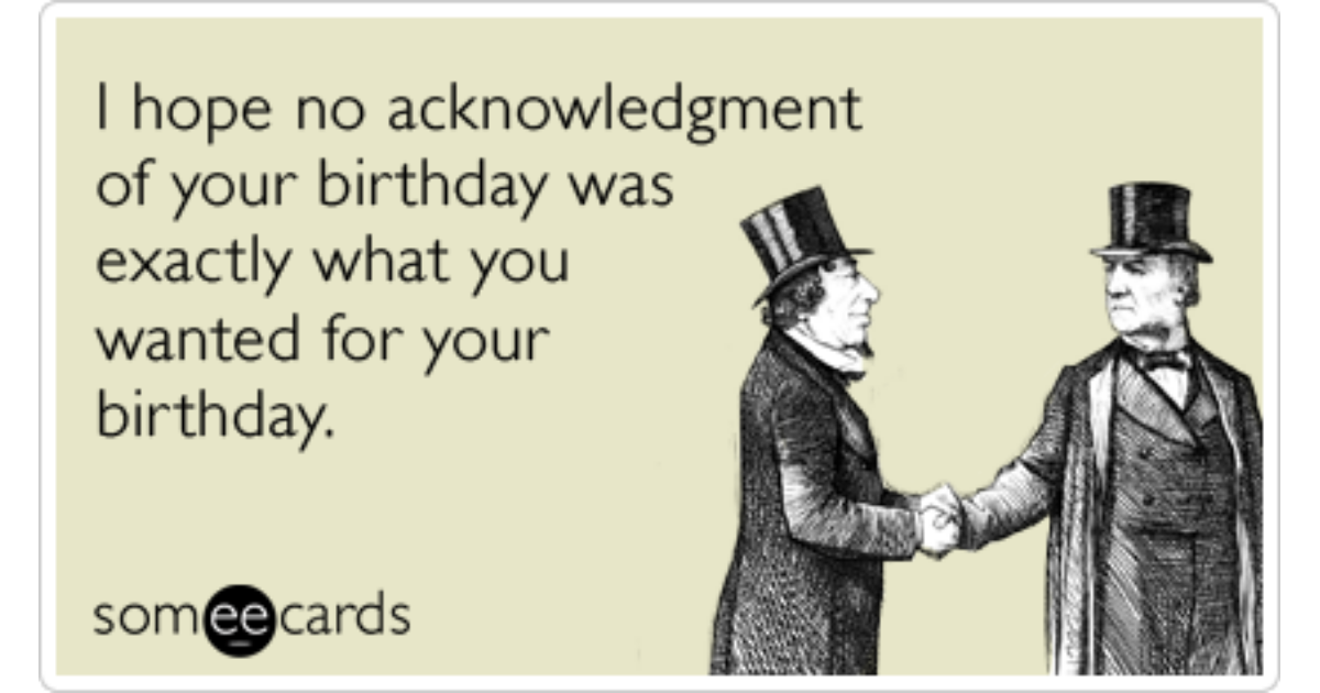 Funny Belated Birthday Cards – E Card Birthday Funny