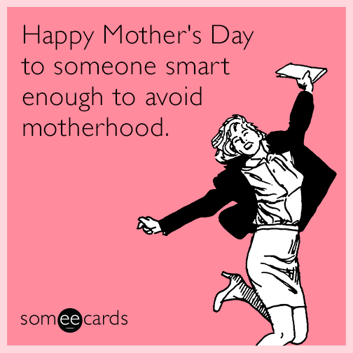 funny mother s day memes ecards someecards
