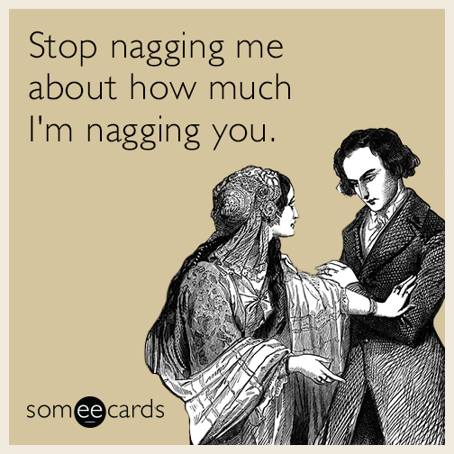 How to stop nagging in a relationship