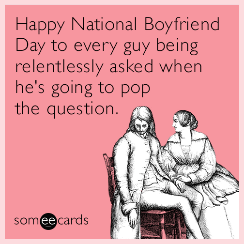 Happy National Boyfriend Day to every guy being relentlessly