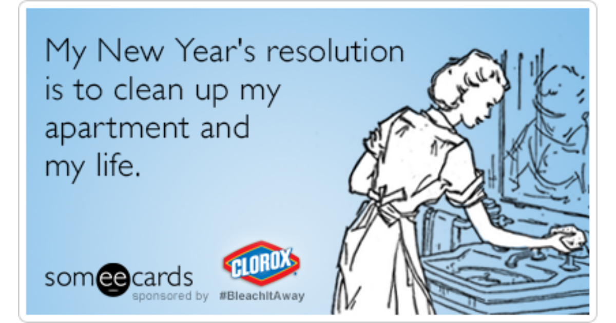 New Years Resolution Clorox Bleach It Away Funny Ecard | Clorox ...