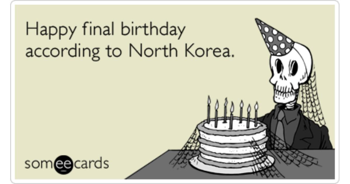 Birthday Ecards Photo ~ North korea birthday nuclear missile funny ecard