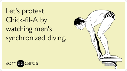 Let's protest Chick-fil-A by watching men's synchronized diving.
