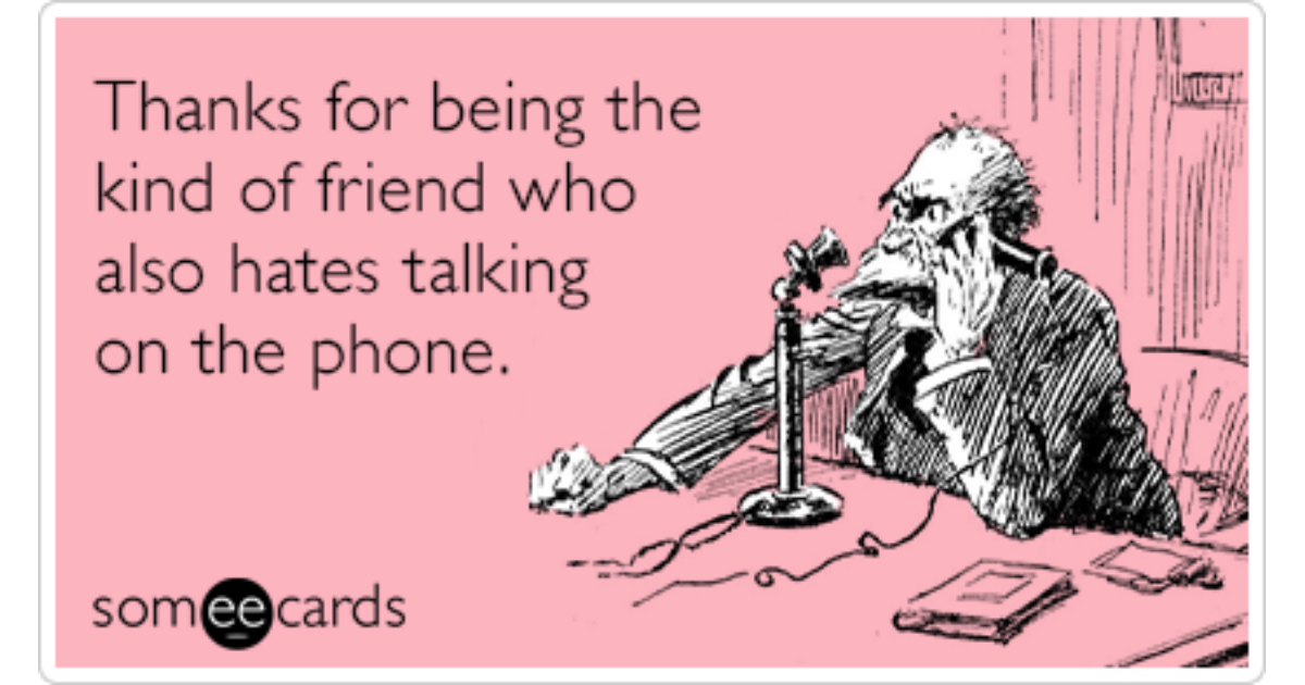 Friend Friendship Iphone Phone Call Text Funny Ecard | Friendship Ecard