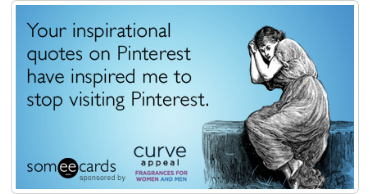 Pinterest Inspiration Quotes Curve Appeal Funny Ecard Curve Appeal Ecard