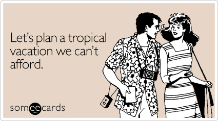 //cdn.someecards.com/someecards/filestorage/plan-tropical-vacation-seasonal-ecard-someecards.jpg