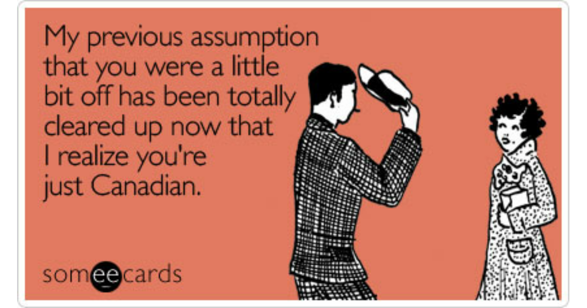 Funny Canada Day Memes Ecards Someecards