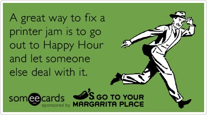 happy hour chilis office work printer funny ecard chili