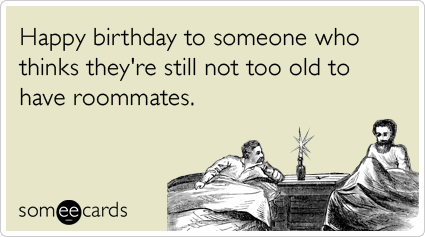 Funny Roommates Memes & Ecards | Someecards