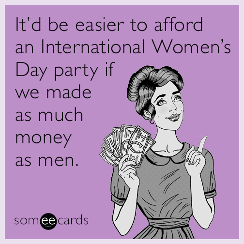 funny international women s day memes ecards someecards