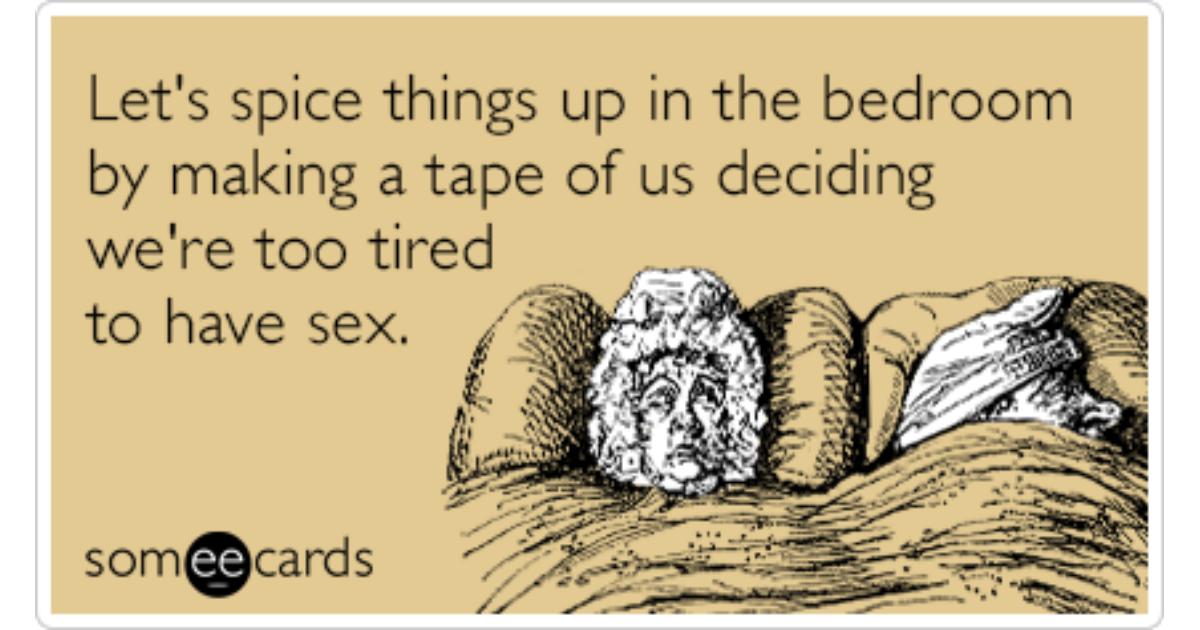 . Sex Tape Bedroom Couple Bored Funny Ecard   Flirting Ecard