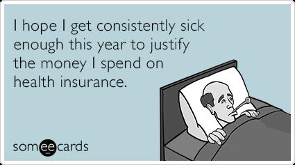 Sick Money Health Insurance Funny Ecard Confession Ecard