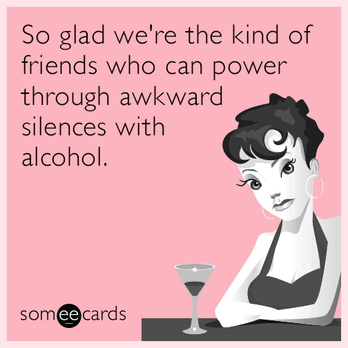 Funny Drinking Memes Ecards Someecards