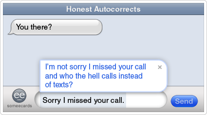 //cdn.someecards.com/someecards/filestorage/text-autocorrect-annoying-missed-call-honest-autocorrects-ecards-someecards.png