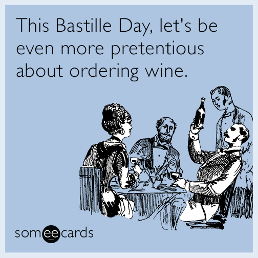 This Bastille Day, let's be even more pretentious about ordering wine